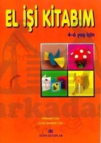 El İşi Kitabım (4 - 6 yaş)
