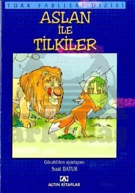 Türk Fab./Aslan ve Tilkiler