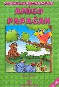 Çikolata Öyküler Amigo Papağan