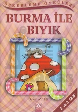 Şeker.Öykl/Burma i ...
