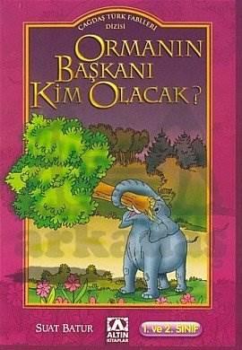 Çağ.TürkFab./Ormanın Başkanı Kim Olacak?