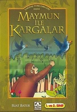 Çağ.TürkFab./Maymun ile Kargalar