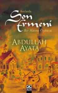 Anılarda Son Ermeni Bir Hasret Öyküsü