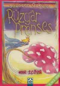 Sevecen Öyküler:Rüzgar Prenses