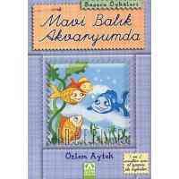 Başucu Öyküleri: Mavi Balık Akvaryumda