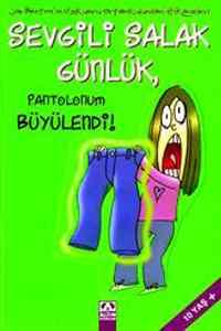 Sevgili Salak Günlük Pantolonum Büyülendi
