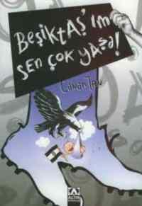 Beşiktaşım Sen Çok ...