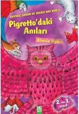 Pigretto'daki Anıları: Huysuz, Sakar ve Yalnız Baykuş'un