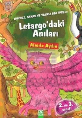 Letargo'daki Anıları: Huysuz, Sakar ve Yalnız Baykuş'un