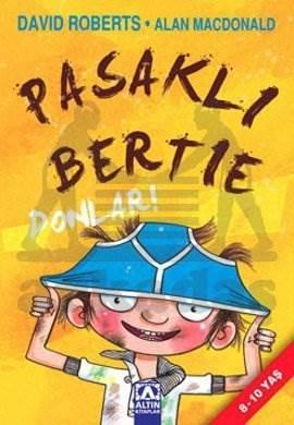 Pasaklı Bertie Donlar! (8-10 yaş)