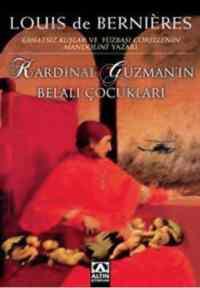 Kardinal Guzman'ın Belalı Çocukları