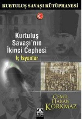Kurtuluş Savaşı'nın İkinci Cephesi -İç İsyanlar