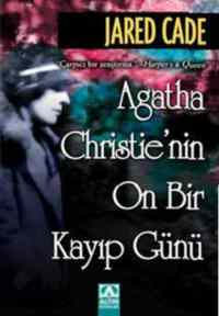 Agatha Christie'nin On Bir Kayıp Günü