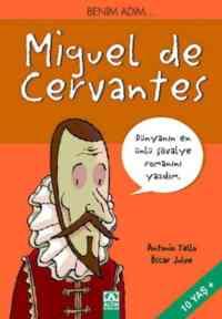 Benim Adım...Miguel de Cervantes