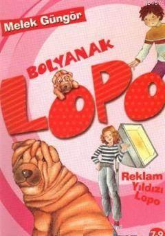 Bolyanak Lopo: Reklam Yıldızı Lopo