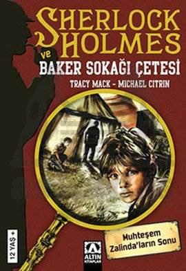 Sherlock Holmes ve Baker Sokağı Çetesi: Muhteşem Zalinda'ların Sonu