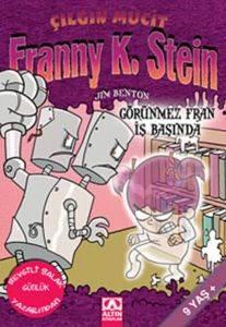 Çılgın Mucit Franny K. Stein-3: Görünmez Fran İş Başında
