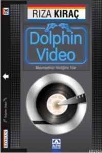 Dolphin Video / Masumiyetimizi Yitirdiğimiz Yıllar