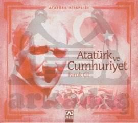 Atatürk Kitaplığı: Atatürk ve Cumhuriyet