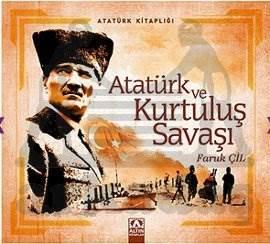 Atatürk Kitaplığı: Atatürk ve Kurtuluş Savaşı