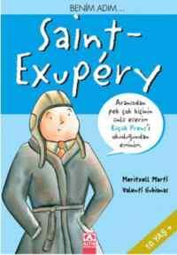 Benim Adım..Saint -Exupery