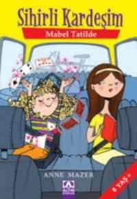 Mabel tatilde