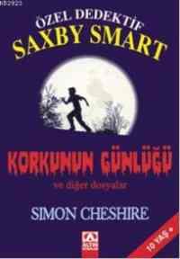 Özel Dedektif Saxby Smart Korkunun Günlüğü