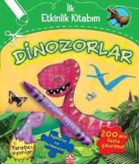 İlk Etkinlik Kitabım Dinozorlar