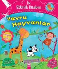 İlk Etkinlik Kitabım Yavru Hayvanlar
