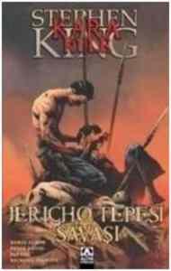 Jericho Tepesi Savaşı - Çizgi Roman (Kara Kule)