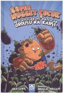 Süper Nugget Çocuk - Dr. Tatlican Ve Patlıcan Ordusu'Na Karşı