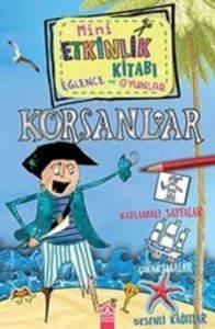 Mini Etkinlik Kitabı Eğlence Ve Oyunlar- Korsanlar