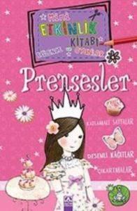 Mini Etkinlik Kitabı Eğlence Ve Oyunlar- Prensesler