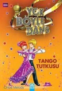 Yok Böyle Dans -Tango Tutkusu