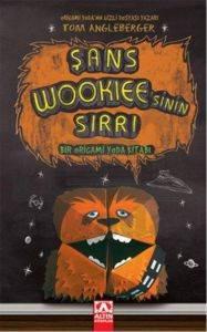 Şans Wookiee'sinin Sırrı