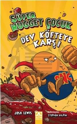Süper Nugget Çocuk-Dev Köfteye Karşı