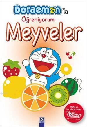 Doraemon'la Öğreniyorum - Meyveler