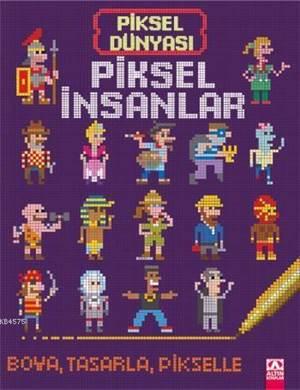 Piksel İnsanlar (3+ Yaş); Piksel Dünyası