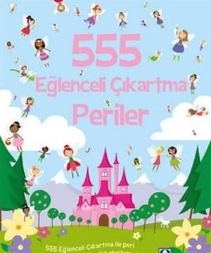555 Eğlenceli <br/>Çıkartma Periler