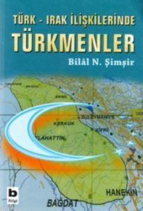 Türk - Irak İlişkilerinde Türkmenler