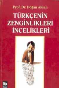 Türkçenin Zenginlikleri İncelikleri