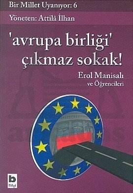 Avrupa Birliği Çıkmaz Sokak!