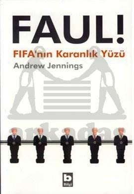 Faul! FIFA'nın Karanlık Yüzü