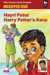 Hayrı Potur Harry Potter'e Karşı