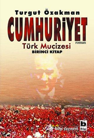 """Cumhuriyet """"Türk Mucizesi"""""""