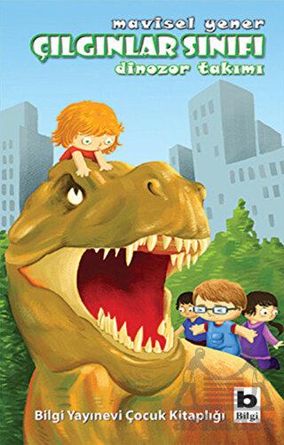 Çılgınlar Sınıfı 3: Dinozor Takımı