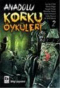 Anadolu Korku Öyküleri 2