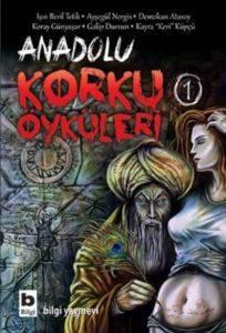 Anadolu Korku Öyküleri - 1