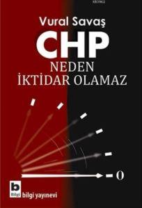 CHP Neden İktidar Olamaz