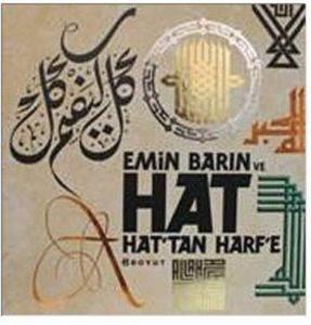 Emin Barın ve Hat Hat'Tan Harf'e